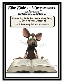 The Tale of Despereaux  Prereading, Vocabulary Study, Short Answer Questions