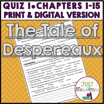 The Tale of Despereaux Quiz 1 (Ch. 1-15)