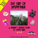 The Tale of Despereaux: Reader's Theater Bundle!