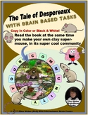 The Tale of Despereaux - with Brain Based Tasks to Build S