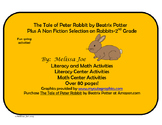 The Tale of Peter Rabbit by Beatrix Potter/Informational Rabbit Text 80+ pages!