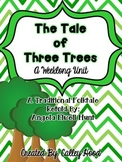 The Tale of Three Trees Week-long Unit
