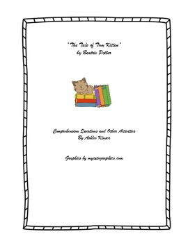 The Tale of Tom Kitten- Comprehension and More