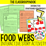 Food Webs and Food Chains {Interactive Story with SMARTBoard/PowerPoint}