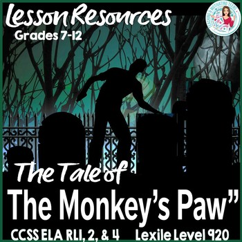 The Monkey's Paw - Middle & High School Fun & Scary CCSS ELA Lesson