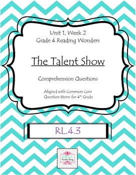 The Talent Show from Reading Wonders-Comprehension Questions RL.4.3