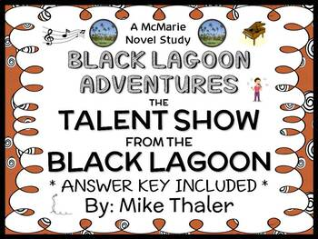 The Talent Show from the Black Lagoon (Mike Thaler) Novel Study / Comprehension