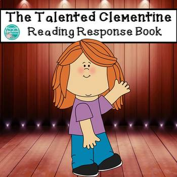 The Talented Clementine Novel Study Guide (Comprehension Questions)