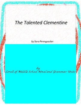The Talented Clementine Literature and Grammar Unit