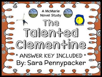 The Talented Clementine (Sara Pennypacker) Novel Study / C