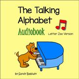 "The Talking Alphabet Audiobook - Letter ""Zee"" Version"
