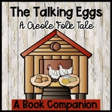 The Talking Eggs, a Creole folktale ~ book extension