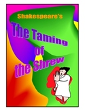 """""""The Taming of the Shrew"""""""