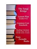 """The Tangi Bridge"" Common Core Standards Literature: Reading Lesson Plan"