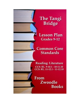 """The Tangi Bridge"" Common Core Standards Literature: Reading Lesson Plan"