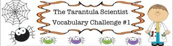 """The Tarantula Scientist""Vocabulary Challenge"