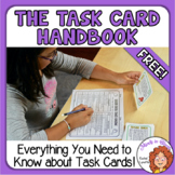 Task Card Handbook: Everything You Need to Know - FREE!