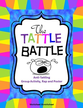 The Tattle Battle: Anti-Tattling Group Activity, Rap and Poster