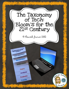 The Taxonomy of Tech Flipbook: Bloom's Taxonomy for the 21