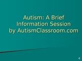 Autism Awareness Introduction - A Brief Information Powerpoint