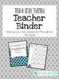 The Teacher Binder - Teal & Gray Theme