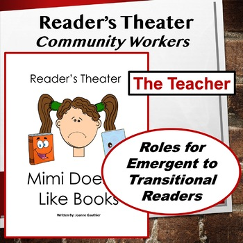 The Teacher: Community Workers Readers' Theater for Grades 1 and 2