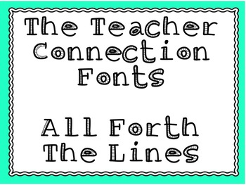 The Teacher Connection Font All Forth The Lines