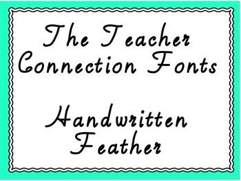 The Teacher Connection Font Handwritten Feather