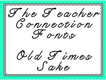The Teacher Connection Font Old Time Sake