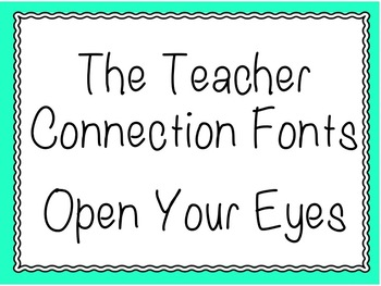 The Teacher Connection Font Open Your Eyes