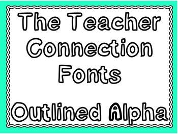 The Teacher Connection Font Outlined Alpha