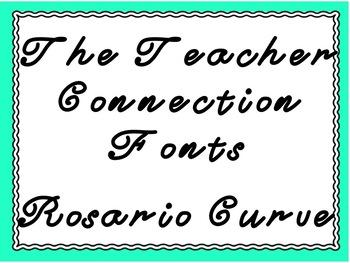 The Teacher Connection Font Rosario Curve