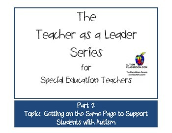 The Teacher as a Leader Series (Part 2: Getting on the Same Page Autism Support)