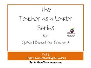 The Teacher as a Leader Series for Special Ed. (Part 5: Un