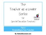 The Teacher as a Leader Series (Part 8: Responding to Each Function of Behavior)