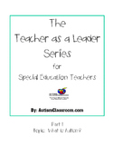 The Teacher as a Leader Series for Special Ed. Teachers (P