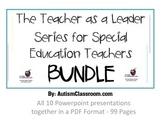 The Teacher as a Leader Series for Special Education Teachers BUNDLE