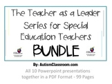 The Teacher as a Leader Series for Special Education Teachers BUNDLE