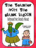 The Teacher from the Black Lagoon Interactive Read Aloud