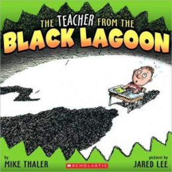 The Teacher from the Black Lagoon - Sequencing / Retelling