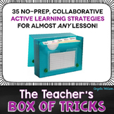 The Teacher's Box of Tricks: No prep, collaborative active learning strategies