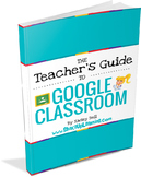 The Teacher's Guide to Google Classroom eBOOK! (BONUS: FREE Student Quick Guide)