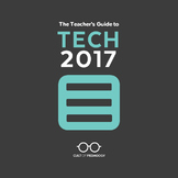 The Teacher's Guide to Tech 2017