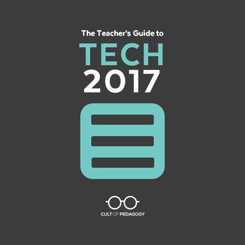 The Teacher's Guide to Tech 2017