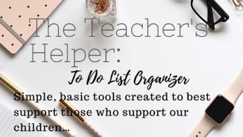 The Teacher's Helper: To Do List Organizer