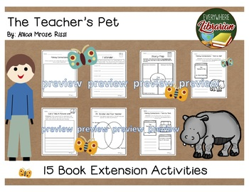 The Teacher's Pet by Anica Mrose Rissi 15 Book Extension Activities EASY NO PREP