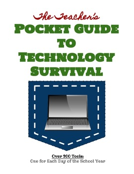 The Teacher's Pocket Guide to Technology Survival (Blended Learning)