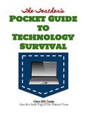 The Teacher's Pocket Guide to Technology Survival (Blended