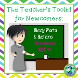The Teacher's Toolkit for Newcomer English Language Learners- Vocabulary Kit 4