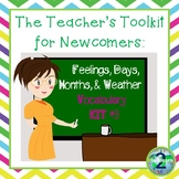 The Teacher's Toolkit for Newcomer English Language Learners- Vocabulary Kit 3